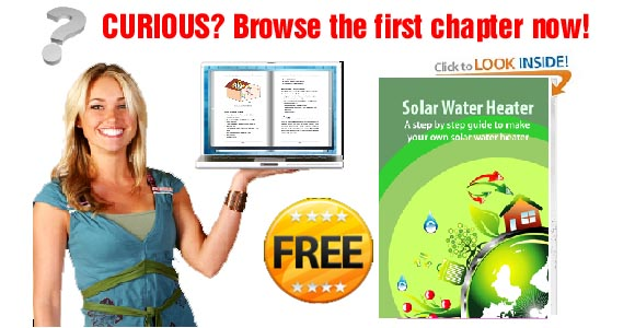 Browse the first few pages of the Solar Water Heater ebook now!